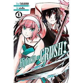 Hinowa Ga CRUSH!, Vol. 1