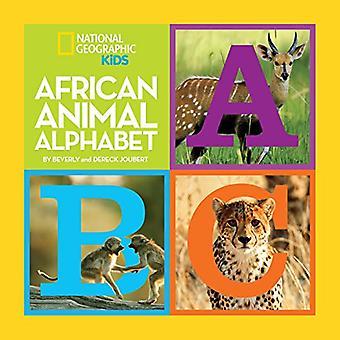 Afrikanische Tiere Alphabet (nationale geographische Zicklein) (National Geographic kleine Kids)