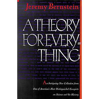 A Theory for Everything by Bernstein & Jeremy