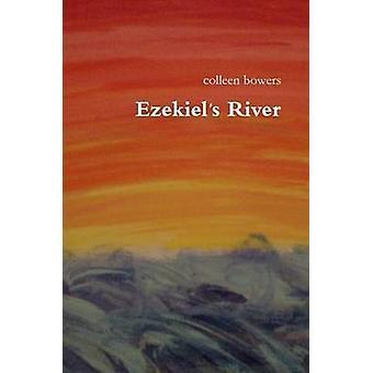 نهر ازيكيلس حسب باورز & كولين
