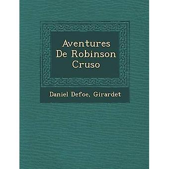 Aventures De Robinson Cruso by Defoe & Daniel