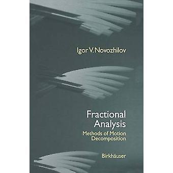 Gebrochene Analysemethoden der Bewegung Zersetzung von Novozhilov & I.V.
