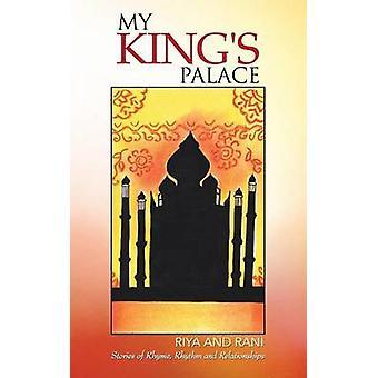 My Kings Palace by Riya and Rani