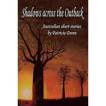 Schatten über das Outback Australien Kurzgeschichten von Dunn & Patricia