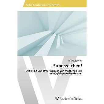 Superzeichen av Schrader Nicolas