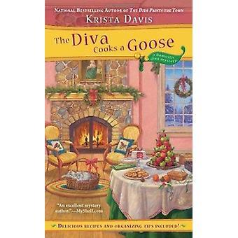 The Diva Cooks a Goose by Krista Davis - 9780425238257 Book