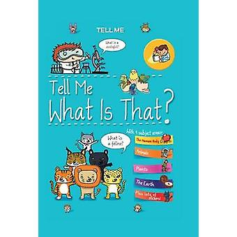 Tell Me What Is That? by Elisabeth Marrou - 9780764167959 Book