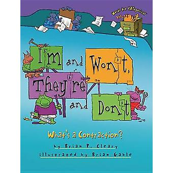 I'm and Won't - They're and Don't - What's a Contraction? by Brian P C