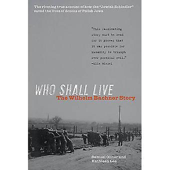 Who Shall Live - 9780897336017 Book