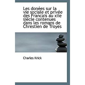 Les Donees Sur La Vie Sociale Et Privee Des Francais Au Xiie Siecle C