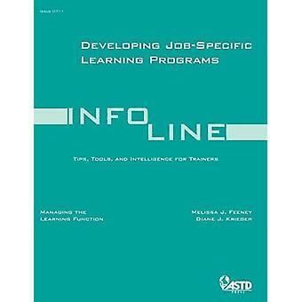 Developing Job Specific Learning Programs by Melissa J Feeney - Diane