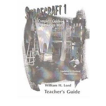 Stagecraft 1 Teacher's Guide by William H. Lord - 9781566080668 Book