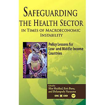 Safeguarding The Health Sector In Times Of Macroeconomic Instability -