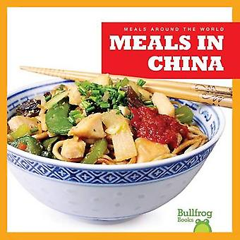 Meals in China by R J Bailey - 9781620313718 Book