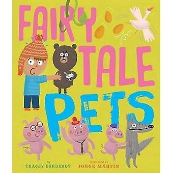 Fairy Tale Pets by Tracey Corderoy - 9781680100648 Book