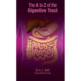 A to Z of the Digestive Tract by Amanda Neill - 9781921930003 Book