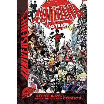 Alterna AnniverSERIES Anthology - 10 Years of Creator-Owned Comics by