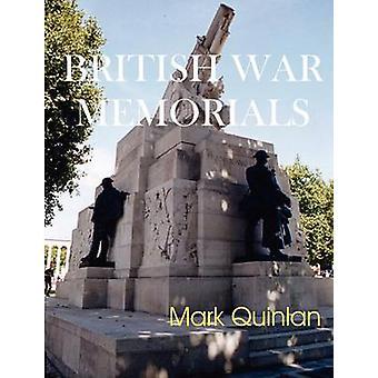 British War Memorials von Quinlan & Mark