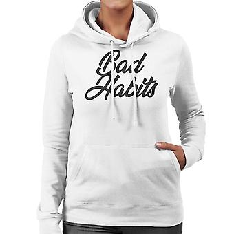 Bad Habits Women's Hooded Sweatshirt