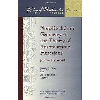 Nicht-euklidischen Geometrie in der Theorie der automorphen Funktionen