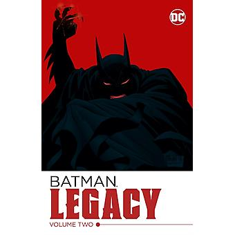 Batman Legacy Volume 2 by Chuck Dixon