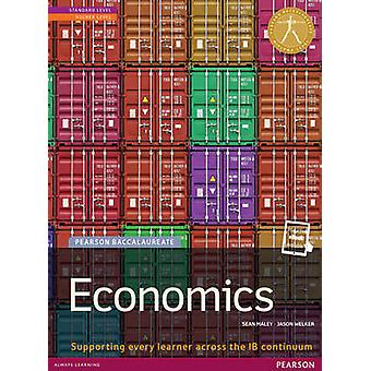 Pearson Baccalaureate Economics new bundle not pack by Sean Maley