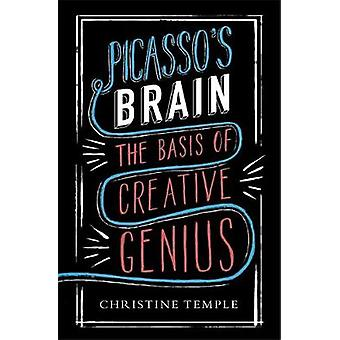 Picassos Brain by Christine Temple