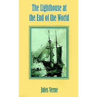 The Lighthouse at the End of the World by Verne & Jules