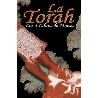 La Torah Los 5 Libros de Moises Spanish Edition by Trajtmann & Uri