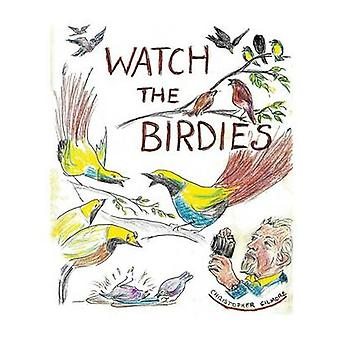 Watch The Birdie by Gilmore & Christopher