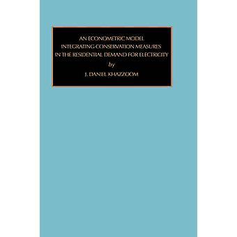 Econometric Model Vol8 by Khazzoom J. D. & J. D.