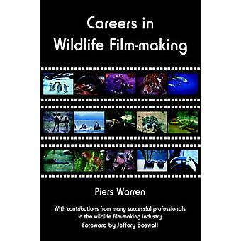 Careers in Wildlife FilmMaking by Warren & Piers
