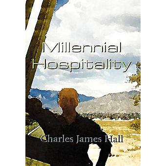 Millennial Hospitality by Hall & Charles James