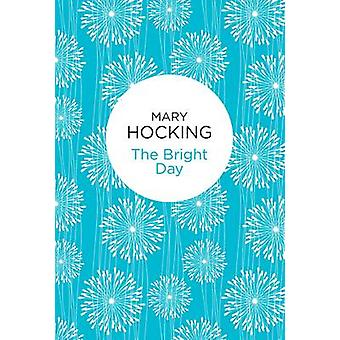 The Bright Day by Hocking & Mary