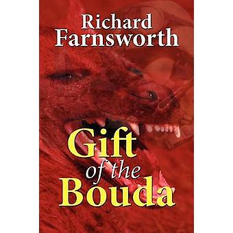 Gift of the Bouda by Farnsworth & Richard