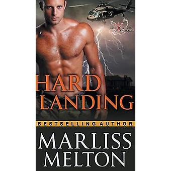 Hard Landing The Echo Platoon Series Book 2 di Melton & Marliss