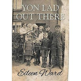 Yon Lad Out There by Ward & Eileen