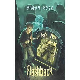Flashback by Rose & Simon
