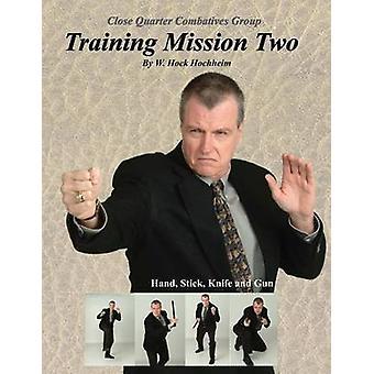 Training Mission Two by Hochheim & W. Hock