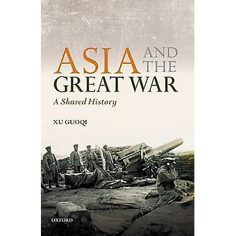 Asien och det stora kriget av Guoqi Xu