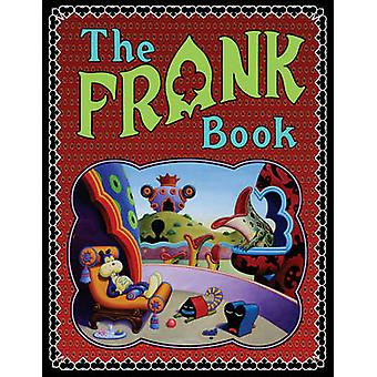 The Frank Book by Jim Woodring - 9781606995006 Book