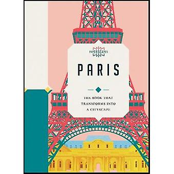 Paperscapes - Paris - The book that transforms into a cityscape by Sand
