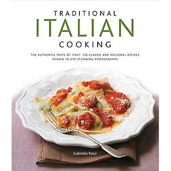 Tradional Italian Cooking by Gabriella Rossi - 9780754823933 Book