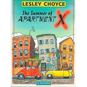 The Summer of Apartment X by Lesley Choyce - 9780864922700 Book