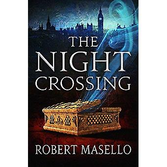 The Night Crossing by Robert Masello - 9781503904101 Book