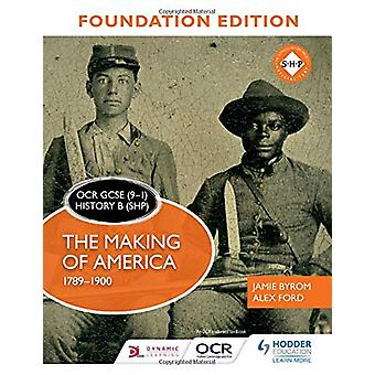 OCR GCSE (9-1) Historie B (SHP) Foundation Edition - Å lage Amer