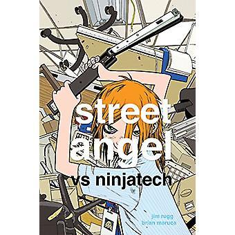 Street Angel vs Ninjatech Brian Maruca - 9781534308565 Kirja