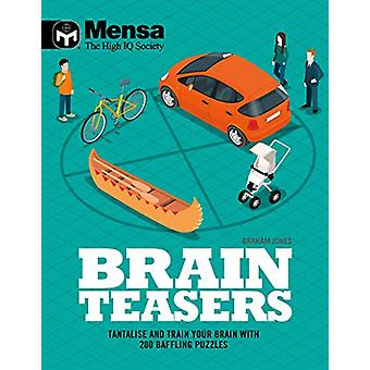 Mensa - Brain Teasers - Tantalize & train your brain with 200 baff