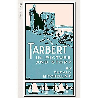 Tarbert - In Picture and Story by Dugald Mitchell - 9781912476183 Book