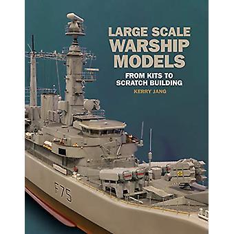 نماذج سفينة حربية واسعة النطاق - من مجموعات إلى مبنى خدش من قبل كيري جا